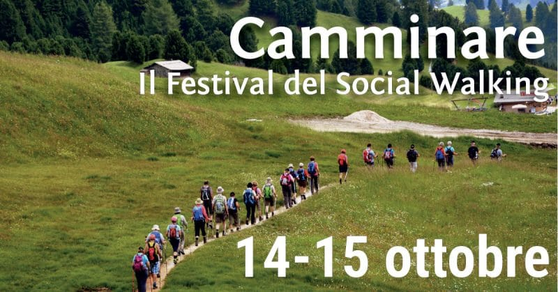 Camminare. Il Festival del Social Walking