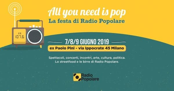 La festa di Radio Popolare – All you need is pop